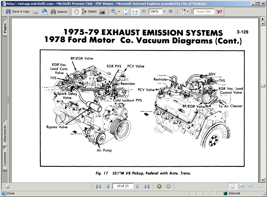 I need a vacuum line diagram for my 1978 Ford F150. The ...