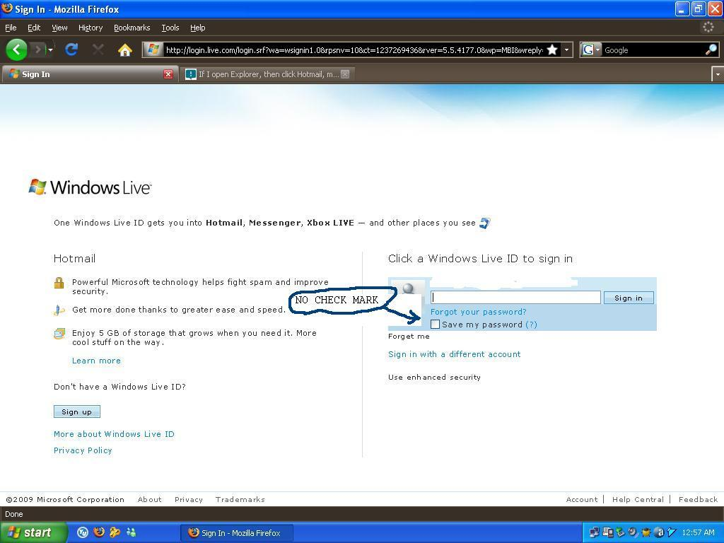 If I open Explorer, then click Hotmail, my e-mail inbox ...