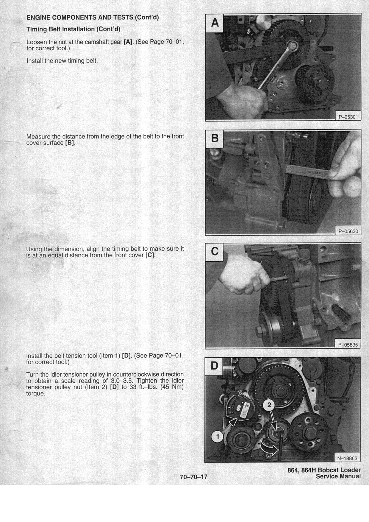 Here are the procedures,I borrowed the cam and crank tools from my Bobcat  dealer. ...