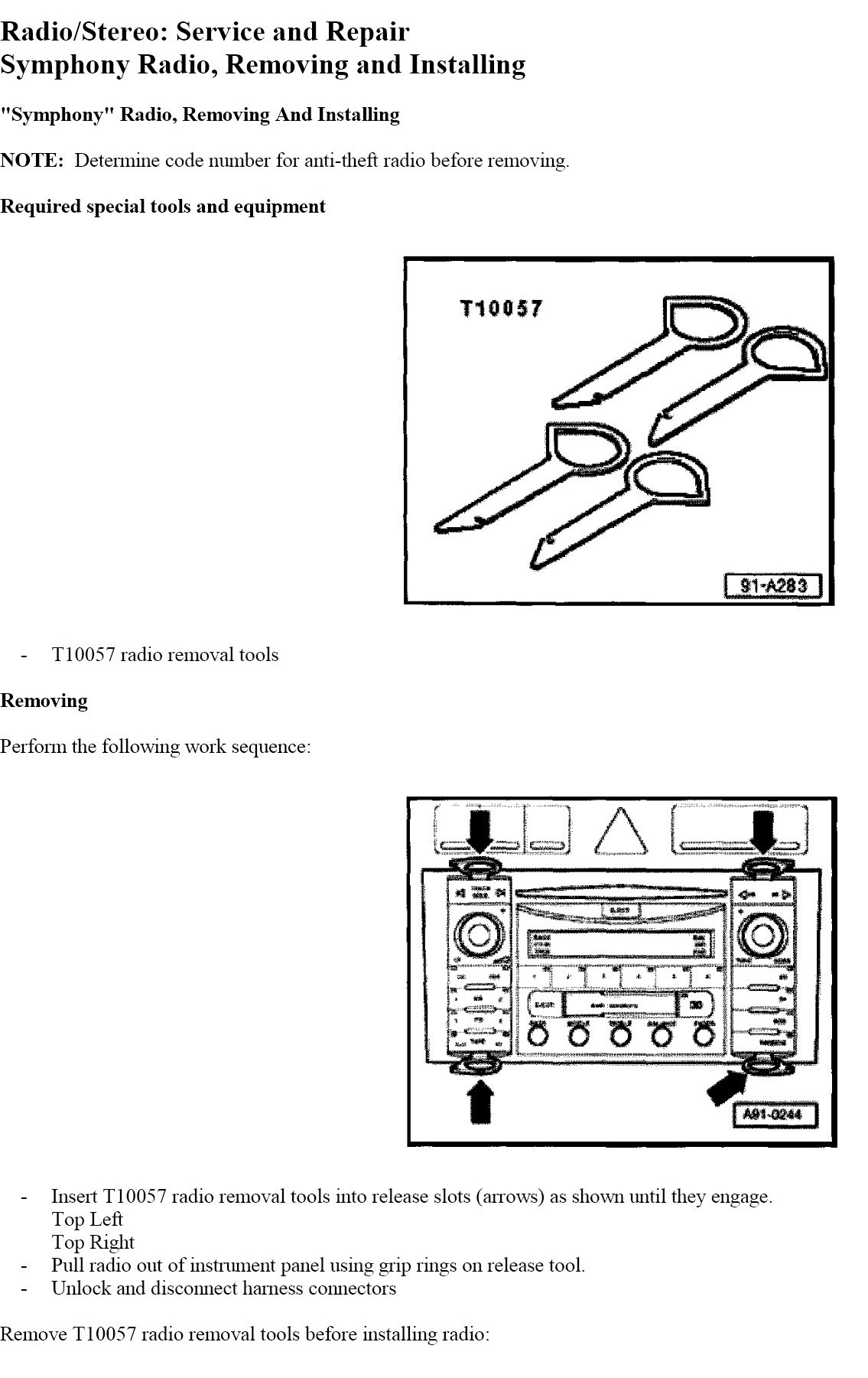 I Think Have A Inline Fuse To The Stereo System But Cannot Figure Audi Symphony 2 Wiring Diagram Graphic